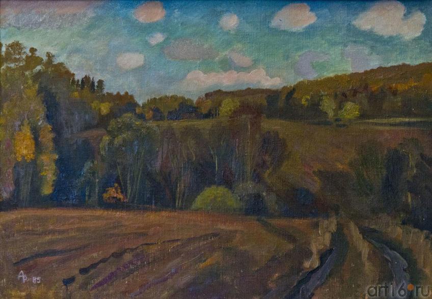 Лес и пашня. 1985. Туманов А.Р.::«Жизнь в искусстве». Александр Рамазанович Туманов